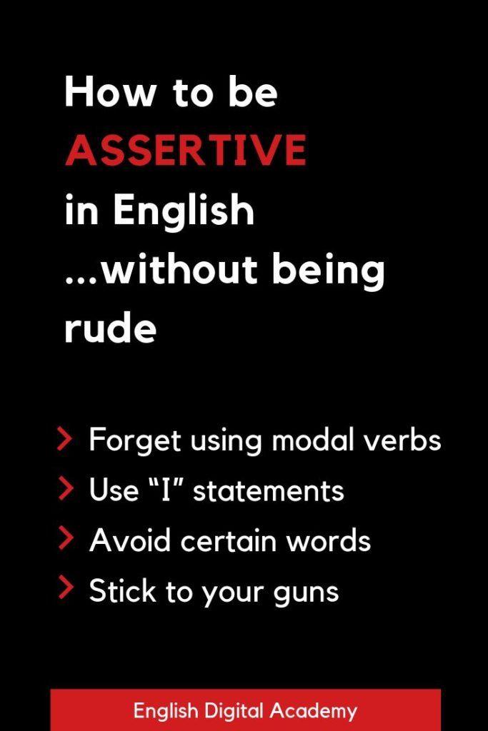 How to be assertive in Business English