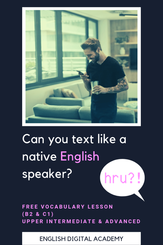 Simple ways to make your text messages more like a native English speaker