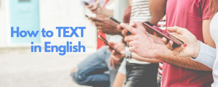 Advanced English How to text in English