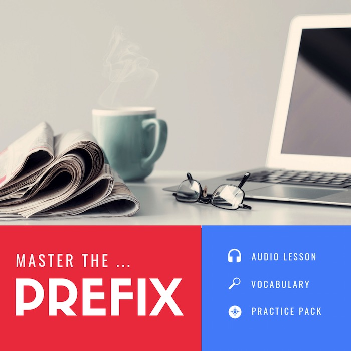 The Ultimate Guide to Using PREFIXES