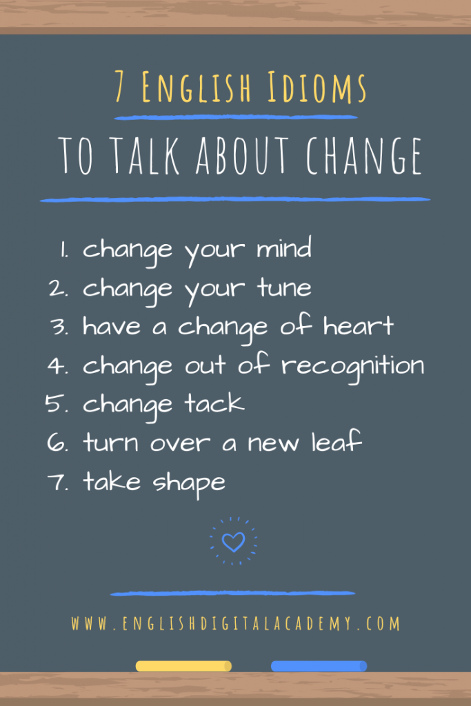 7 English Idioms to talk about change