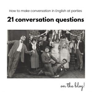 21 conversation questions for parties