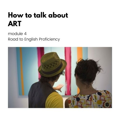 How to talk about Art advanced English course