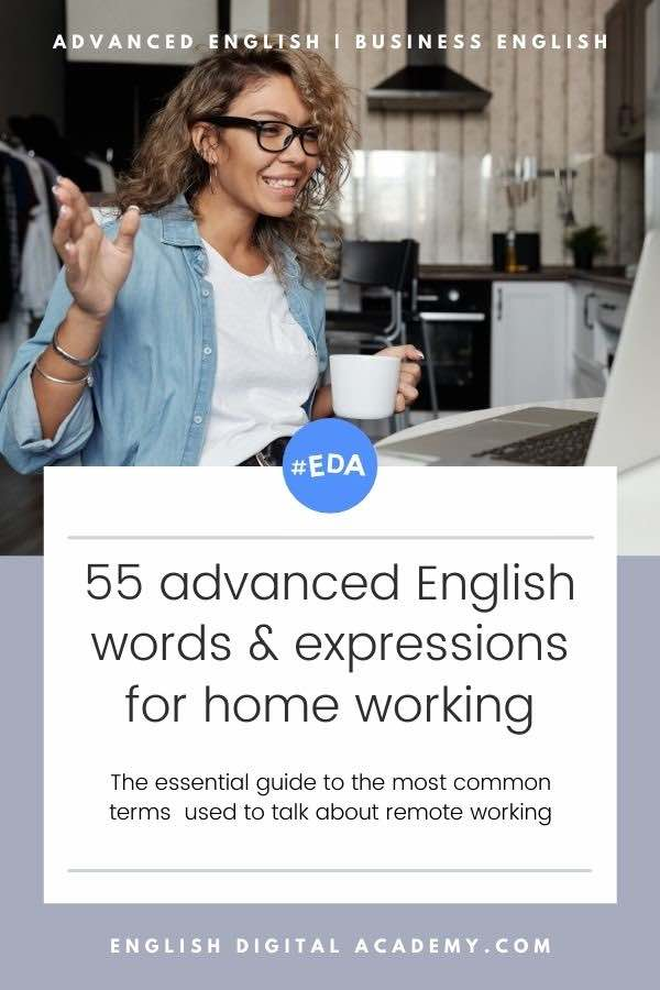 55 advanced English vocabulary for home working