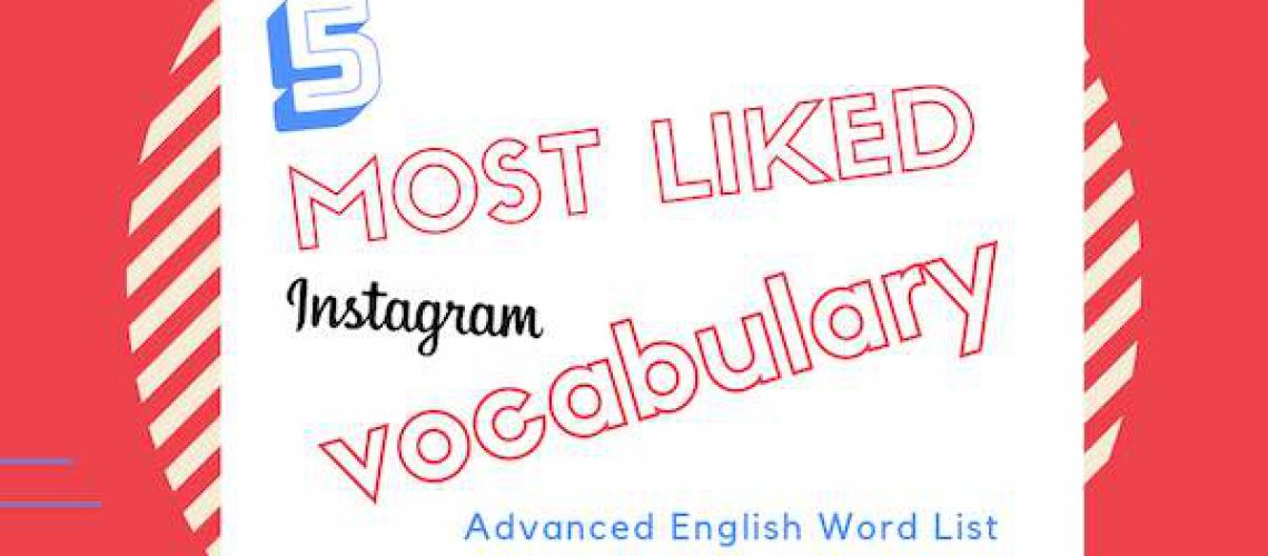 5 most liked insta vocab word list 4